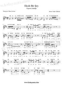 Eksik Bir Şey Mi Var - Kolay Notası - Si Minör