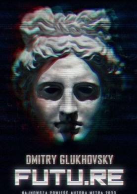 Dmitryj Głuchowski / Futu.re / Insignis