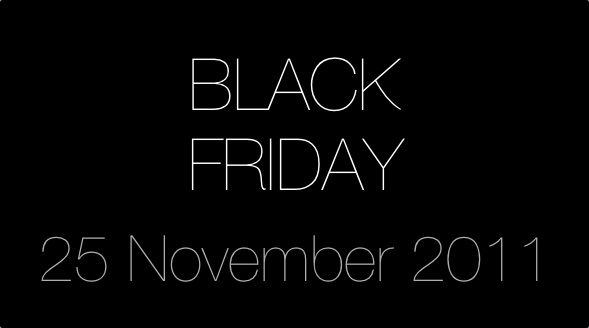 Black Friday | 25.11.2011