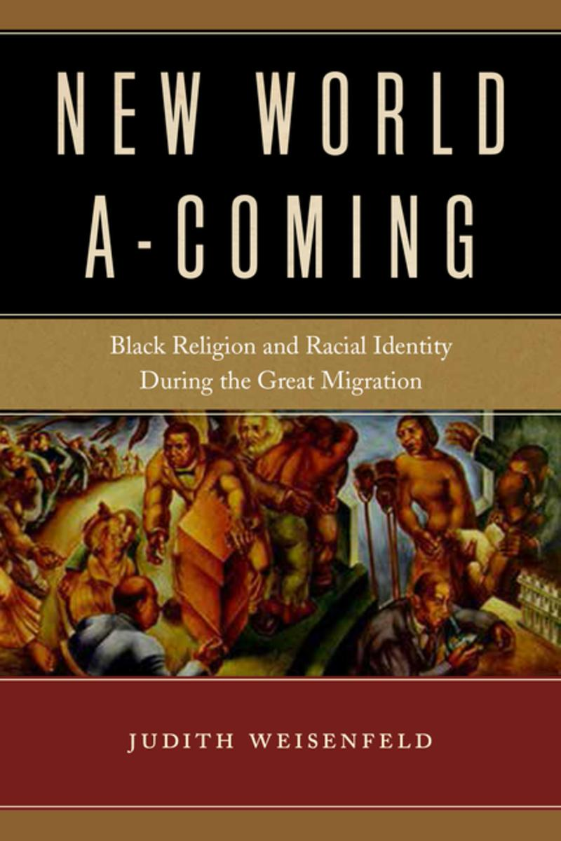 Judith Weisenfeld, African American Studies, African American Intelligentsia, African American News, A New World A-Coming, KOLUMN Magazine, KOLUMN