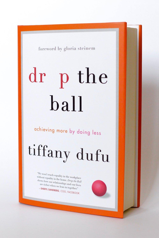 Tiffany Dufu, Drop The Ball, African American Author, African American Professional, KOLUMN Magazine, KOLUMN