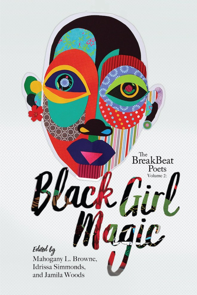 African American Literature, African American Books, Black Books, African American Books, The BreakBeat Poets Vol. 2: Black Girl Magic, Black Girl Magic, Art Activism, Diversifying Diplomacy, KOLUMN Magazine, KOLUMN