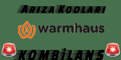 Warmhaus Kombi Arıza Kodları