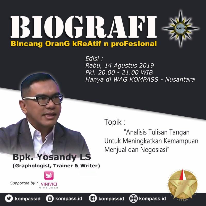 Program BIOGRAFI KOMPASS Nusantara 14 Agustus 2019