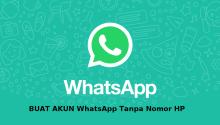 BUAT AKUN WhatsApp Tanpa Nomor HP
