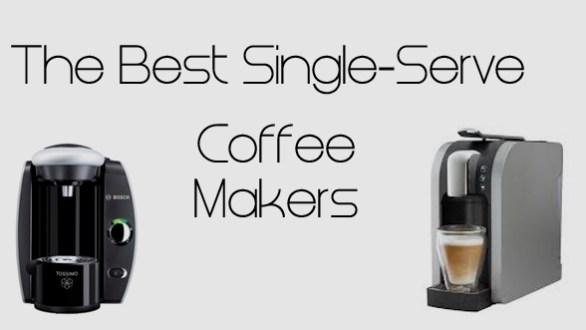Best Single Serve Coffee Makers