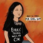 Ma Kyal Sin, Kematiannya Jadi Simbol Perempuan Muda Asia