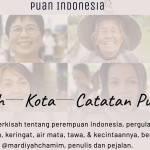 """Profil Perempuan Dalam """"PuanIndonesia"""" Tampilkan Narasi alternatif Perjuangan perempuan"""