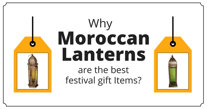 Why Moroccan Lanterns are the best Christmas Gift Items