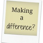 are you making a difference