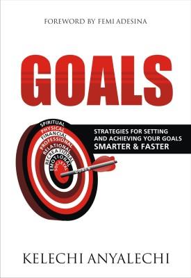 GOALS - A Book by Kelechi Anyalechi