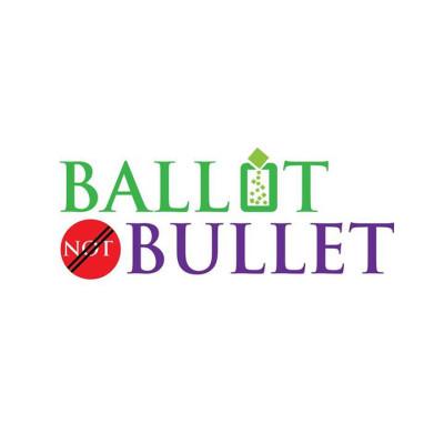 #BallotNotBullet