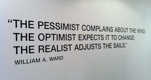 Optimists, Pessimists & Realists-Quote