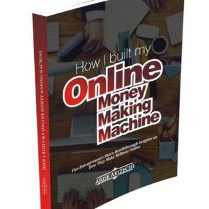 How I Built an Online Money Making Machine