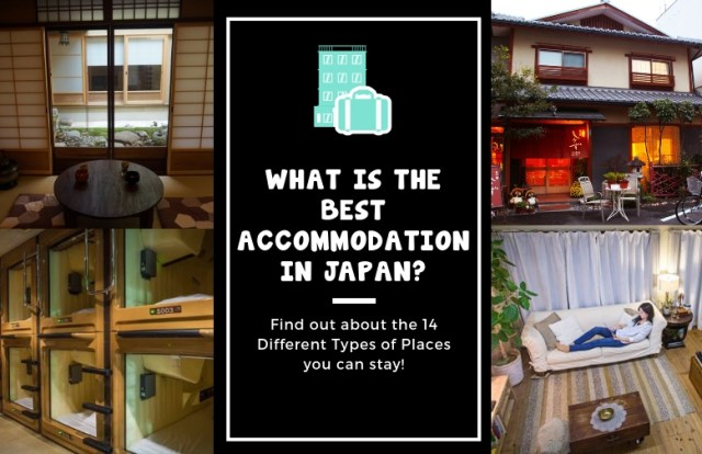 What is the best accommodation in Japan