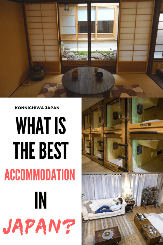 Konnichiwa Japan - What is the best accommodation in Japan?