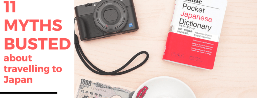 11 Myths Busted About Travelling to Japan