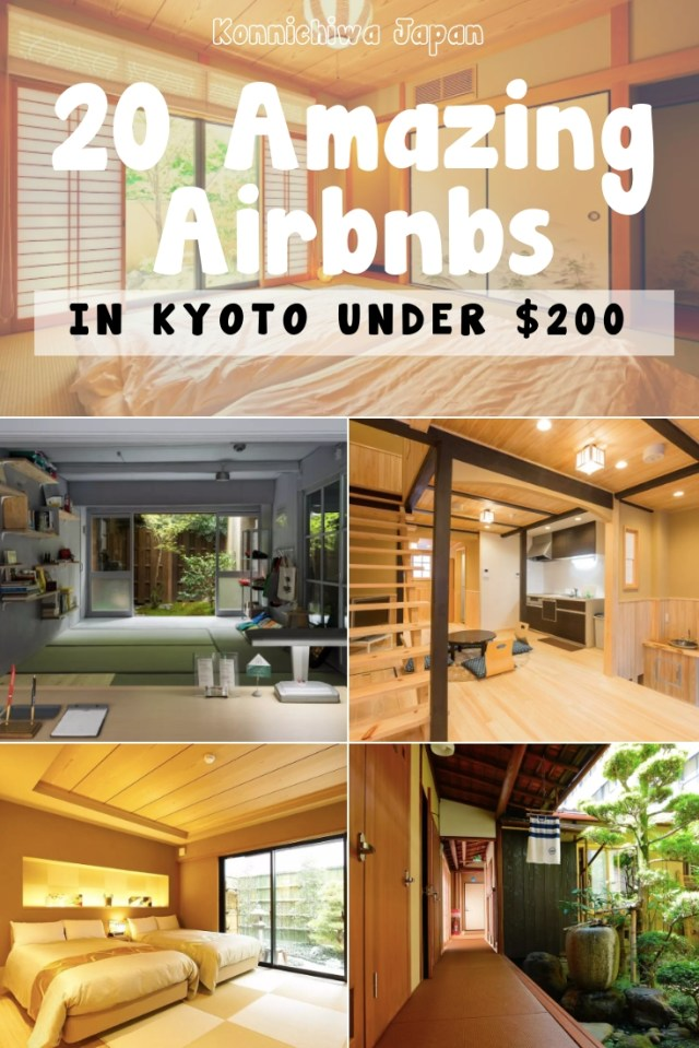 20 Amazing Airbnbs in Kyoto Under $200