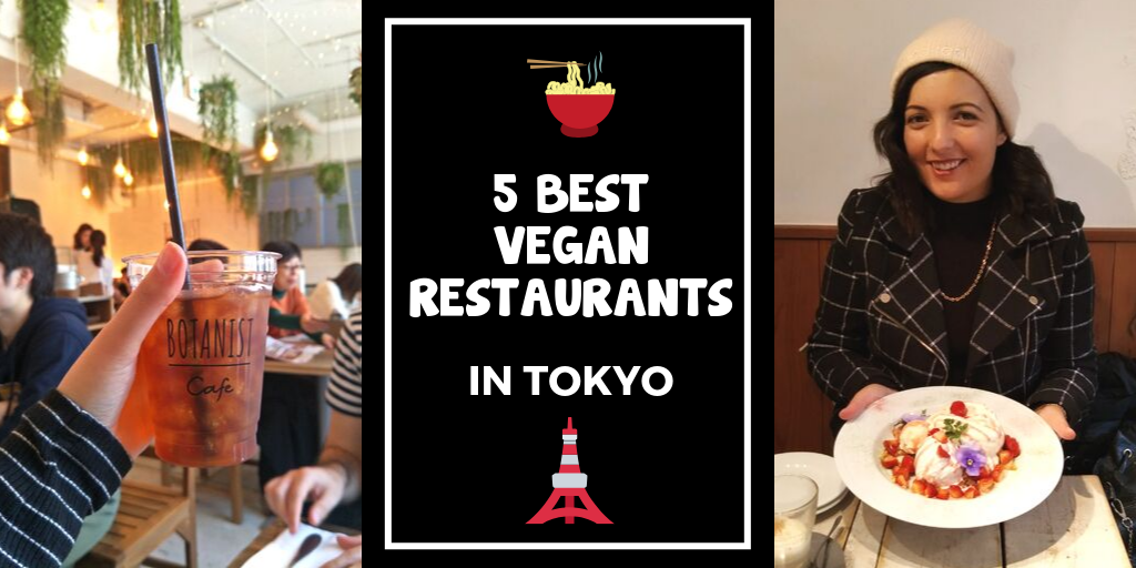 5 Best Vegan Restaurants in Tokyo Blog Header
