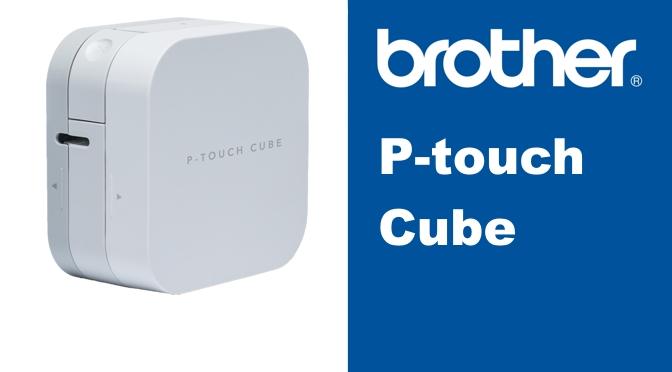 Hardwaretest: Brother P-touch Cube – der druckende Zauberwürfel