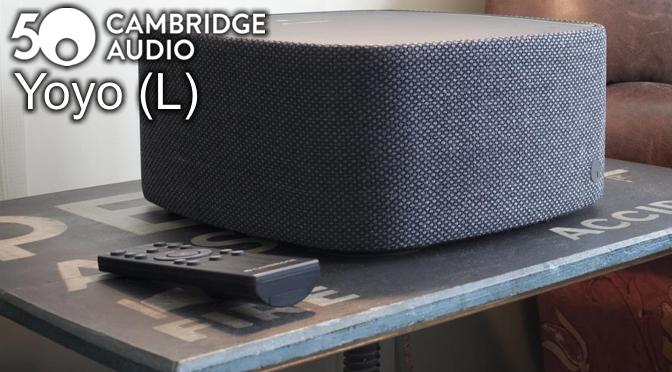 Hardwaretest: Cambridge Audio Yoyo (L) – Klang im feinsten Zwirn