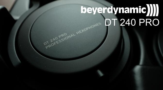 Hardwaretest: beyerdynamic DT 240 Pro - Wie im Urlaub, so auch zu Hause