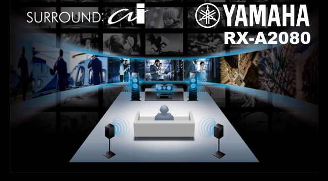 Yamaha RX-A2080 - Surround:AI
