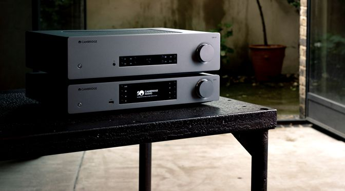 "CAMBRIDGE AUDIO CX SERIES 2: DIE EVOLUTION DES ""GREAT BRITISH SOUND"""