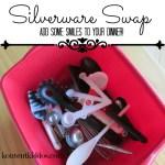 Silverware Swap!