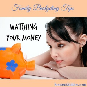 Budgeting Tips — Watching Your Money