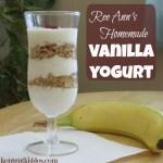 Ree Ann's Homemade Vanilla Yogurt