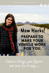 Mom's Vehicle Hacks