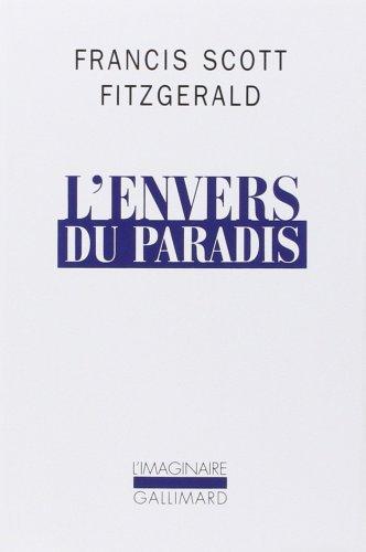 Francis Scott Fitzgerald - L'envers du paradis