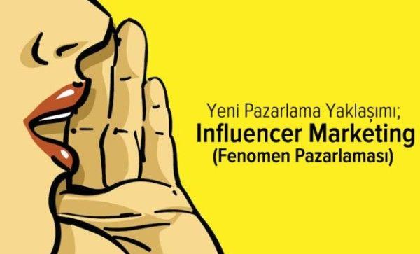 Sosyal Medyanın Yükselen Değeri Influencer Marketing