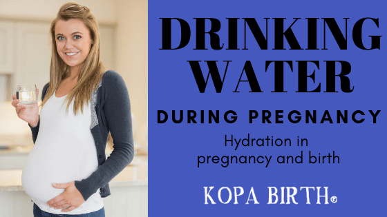 Drinking Water During Pregnancy - Hydration in Pregnancy and Birth