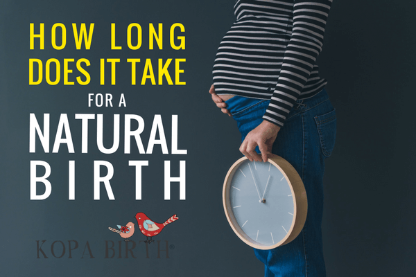 How long does it take for a natural birth