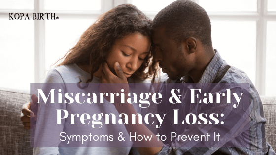 Miscarriage and Early Pregnancy Loss - Symptoms and How to Prevent It - Image