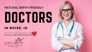 Natural Birth Friendly Doctors Boise ID - Image