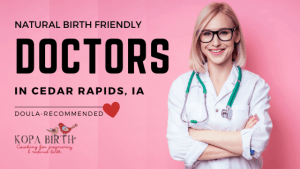 Natural Birth Friendly Doctors Cedar Rapids IA- Image