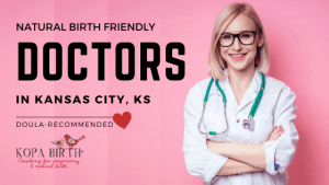 Natural Birth Friendly Doctors Kansas City KS - Image
