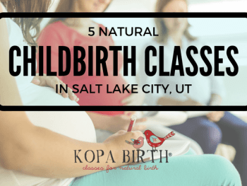 Natural Childbirth Classes SLC UT