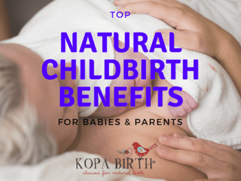 Top Natural Childbirth Benefits for Babies and Parents