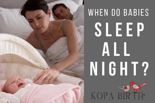When do babies sleep all night
