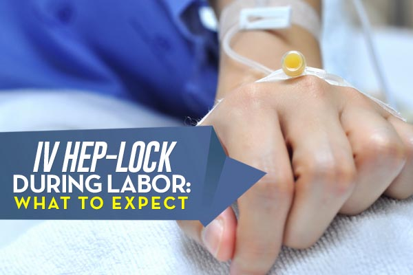 iv-hep-lock-during-labor-what-to-expect
