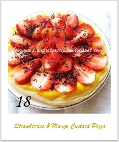Strawberry & mango custard pizza, by Priya