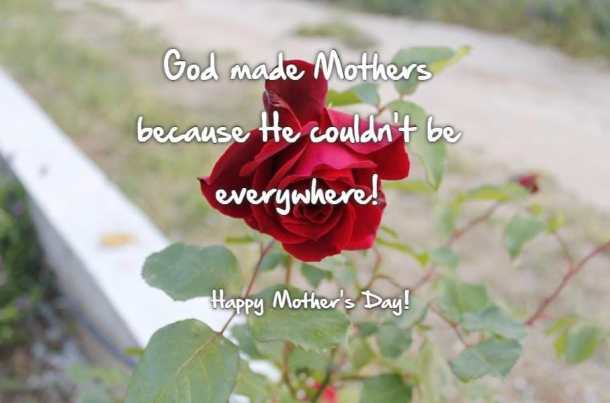 God Made Mothers because he couldn't be everwhere image