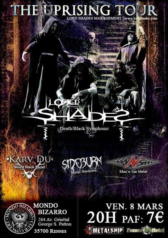 Lord Shades ◇ Karv Du ◇ Sideburn ◇ Man'N Sin