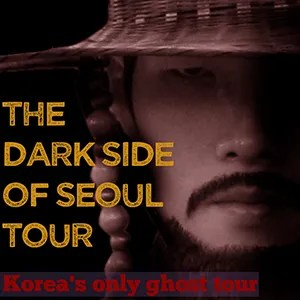 Dark Side of Seoul Ghost Walk