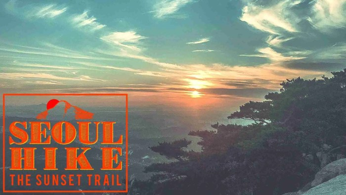 Seoul Hike - The Sunset Trail