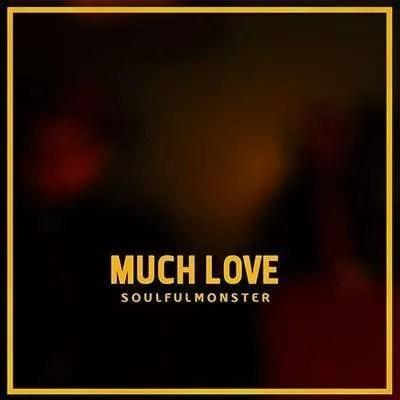 soulfulmonster much love